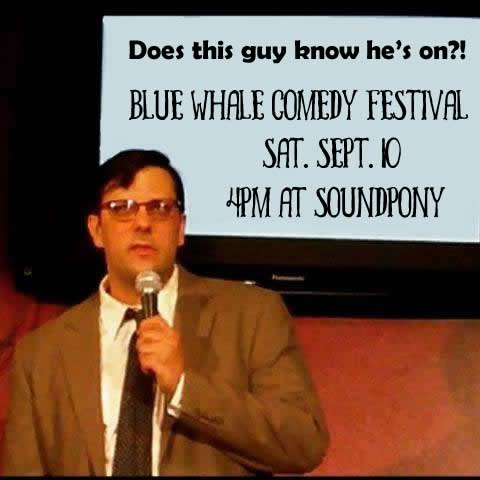 BeerSnobRob at the Blue Whale Comedy Festival